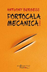 """Reach content for Google search """"Portocala mecanica"""", """"noi aparitii"""", """"Humanitas fiction"""""""