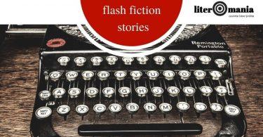 """Reach content for """"flash fiction"""", """"flash fiction stories"""", """"literomania"""""""