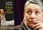 """Reach content for Goolge search """"ludmila ulitkaia"""", """"a fost doar ciuma"""", """"ludmila ulitkaia humanitas"""""""