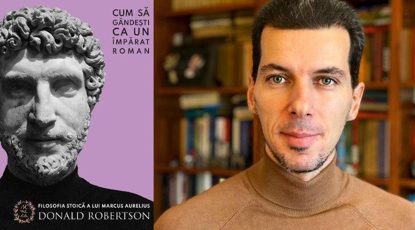 """Reach content for Google search """"Marius Constantinescu"""", """"cum sa gandesti ca un imparat roman"""", """"donald robertson"""""""