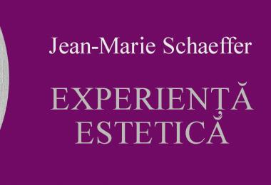 "Reach content for Google search "" Jean-Marie Schaeffer"", esteticul"", ""experienta estetica"""